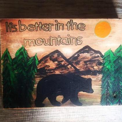 Its Better In The Mountains, Bear s..
