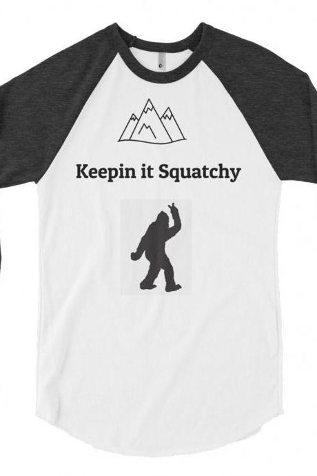 Bigfoot funny Keepin It Squatchy 3/4 sleeve raglan shirt, zoology, cryptozoology, Sasquatch, Cool Shirt, For Men and Women