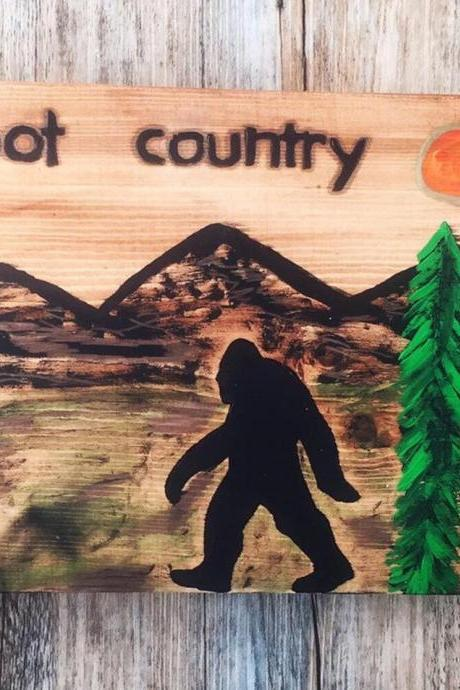 Bigfoot Country wood sign SASQUATCH, BIGFOOT SIGN, Big foot, Yeti,